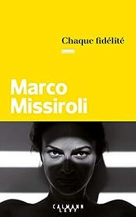 Chaque fidélité par Marco Missiroli