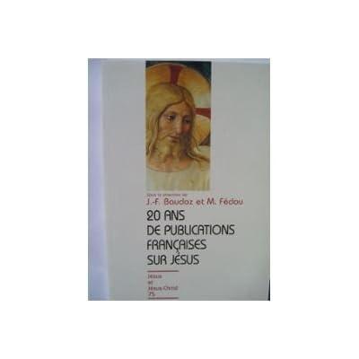 20 ans de publications françaises sur Jésus