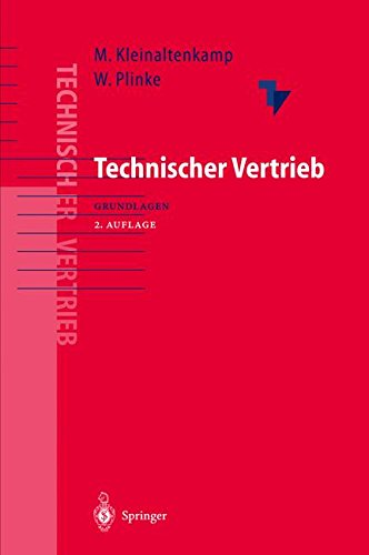 Technischer Vertrieb: Grundlagen des Business-to-Business Marketing
