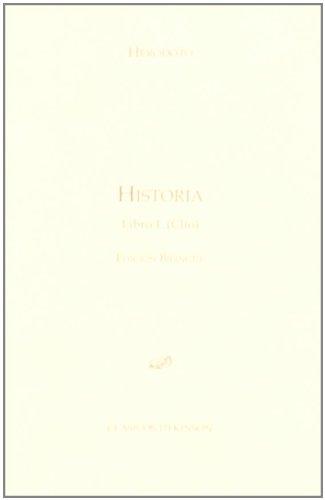Historia. Libro I. Clío.: Edición bilingüe: 1 (Colección Clásicos Dykinson. Serie textos.)