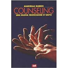 Counseling. Una nuova professione d'aiuto