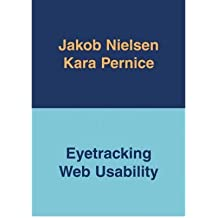 [(Eyetracking Web Usability )] [Author: Jakob Nielsen] [Jan-2010]