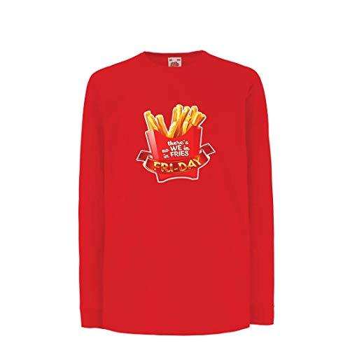 lepni.me Kinder-T-Shirt mit Langen Ärmeln Es gibt Keine wir in Pommes Freitag Outfit Junk Food Liebhaber (3-4 Years Rot Mehrfarben)