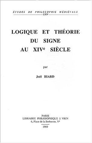 Logique et théorie du signe au XIVe siècle
