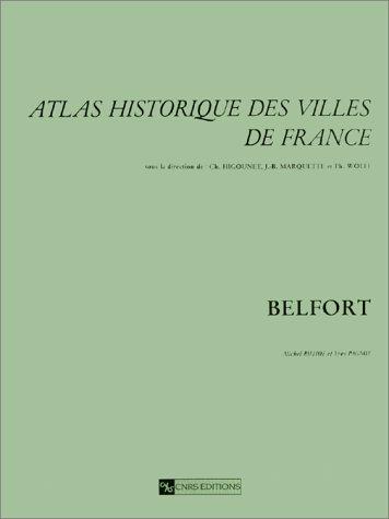 Atlas historique des villes de France, Belfort