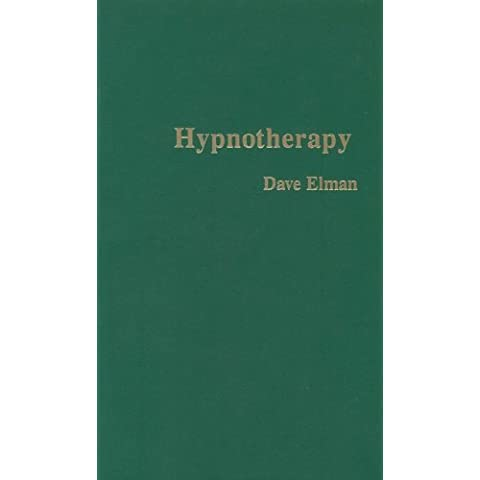 Hypnotherapy by Dave Elman (1984) Hardcover