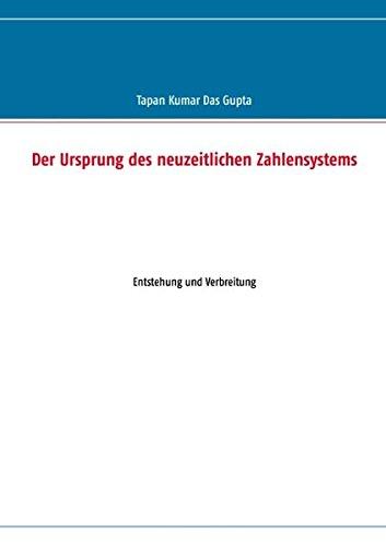 Der Ursprung des neuzeitlichen Zahlensystems: Entstehung und Verbreitung
