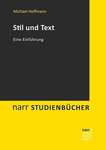Stil und Text: Eine Einführung (Narr Studienbücher)