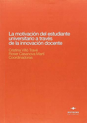 La motivación del estudiante universitario a través de las innovación docente (Lex)