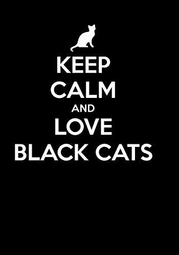 KEEP CALM AND LOVE BLACK CATS: Ein Tagebuch für alle Katzenliebhaber   Mein Tag mit meiner Katze   zum Notieren und zeichnen mit Squarecross-Raster   ...   ideal als Notizbuch und Tagebuch -