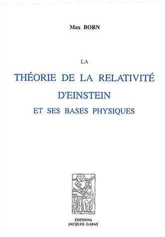 La théorie de la relativité d'Einstein et ses bases physiques par Max Born