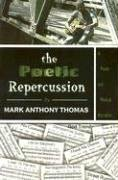 The Poetic Repercussion: A Poetic And Musical Narrative
