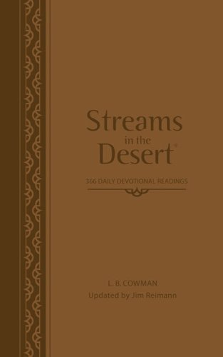 Streams in the Desert: 366 Daily Devotional Readings Updated Edition by Cowman, L. B. E., Reimann, Jim [2008]