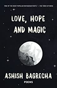 Love, Hope and Magic: 2021 Reprint Edition