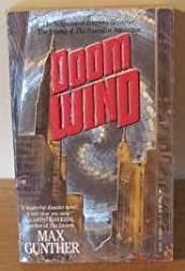 Doom Wind by Max Gunther (1987-08-01)