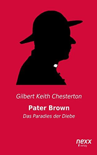 Pater Brown - Das Paradies der Diebe (Pater Braun 2)