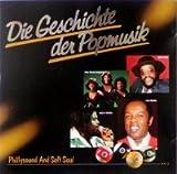 Die Geschichte der Popmusik - 27 - Phillysound & Soft Soul