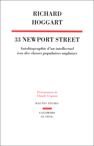 33 NEWPORT STREET. Autobiographie d'un intellectuel issu de classes populaires anglaises