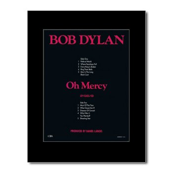 BOB DYLAN - Oh Mercy Matted Mini Poster - 28.5x21cm