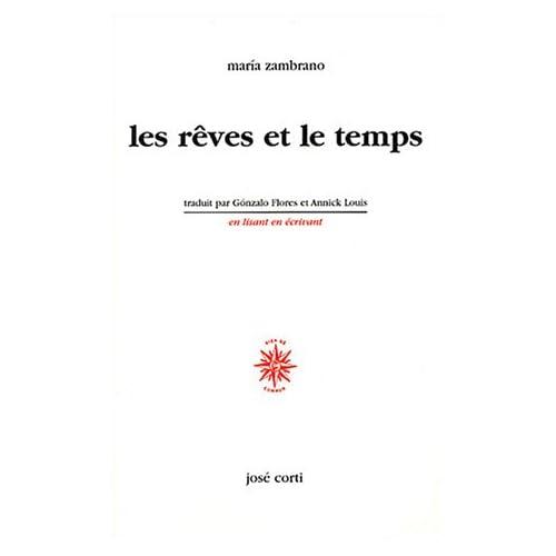 Les Rêves et le Temps (livre non massicoté)
