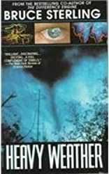 [Heavy Weather] (By: Bruce Sterling) [published: January, 1996]