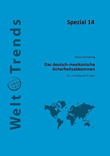 sche Sicherheitsabkommen: Ein umstrittenes Projekt (WeltTrends - Spezial) ()