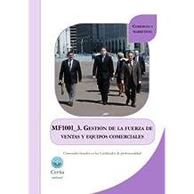 MF1001_3 Gestión de la fuerza de ventas y equipos comercial
