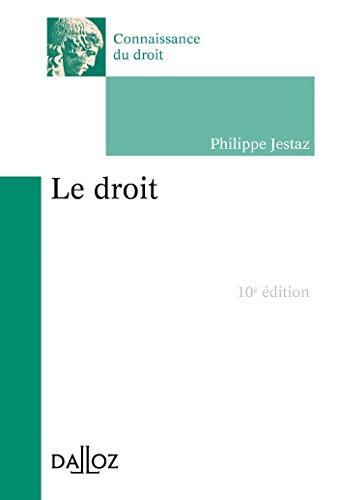 Le droit - 10e éd. par Philippe Jestaz