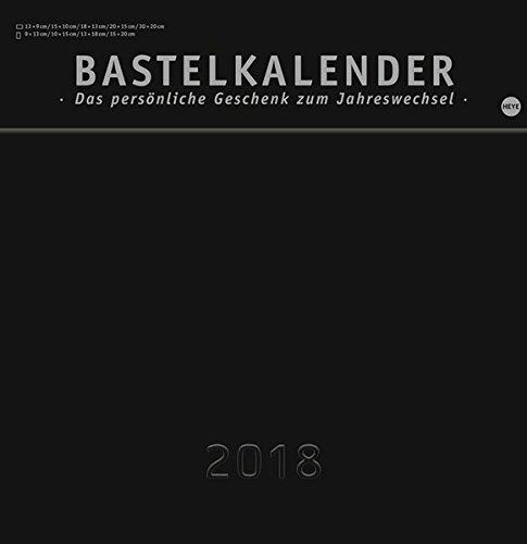 Bastelkalender 2018 schwarz groß - Kalender 2018