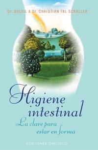 Descargar Libro Higiene intestinal (SALUD Y VIDA NATURAL) de DR. SOLEIL