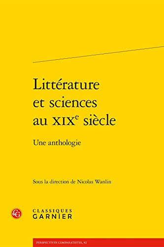 Littérature et sciences au XIXe siècle : Une anthologie