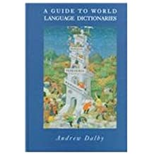 A Guide to World Language Dictionaries