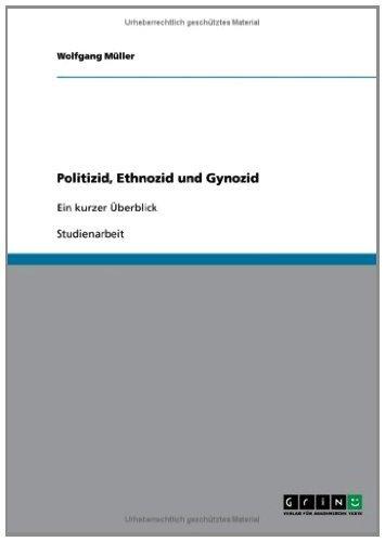 Politizid, Ethnozid und Gynozid: Ein kurzer Überblick