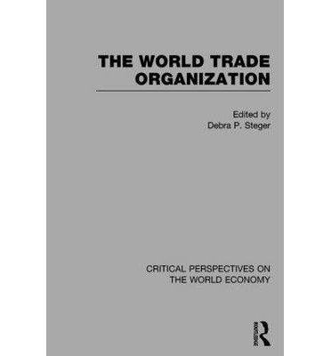 [(The World Trade Organization)] [ Edited by Debra P. Steger ] [July, 2014]