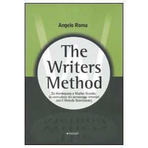 The writers method. Da Hemingway a Marlon Brando: