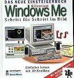 Millennium Windows Me : Schritt für Schritt im Bild ; [einfacher lernen mit 3D-Grafiken ; mit Aufbau-Kursen auf CD-ROM]