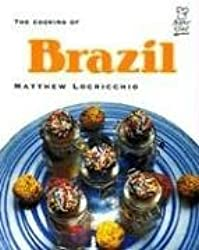 The Cooking of Brazil (Superchef) by Matthew Locricchio (2004-09-01)
