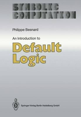 [(An Introduction to Default Logic)] [By (author) Philippe Besnard] published on (September, 1989)