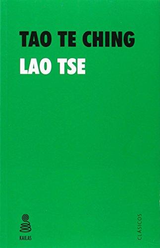 Tao Te Ching (Clásicos Kailas) por Lao Tse