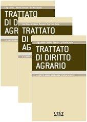 TRATTATO DI DIRITTO AGRARIO Volumi 3