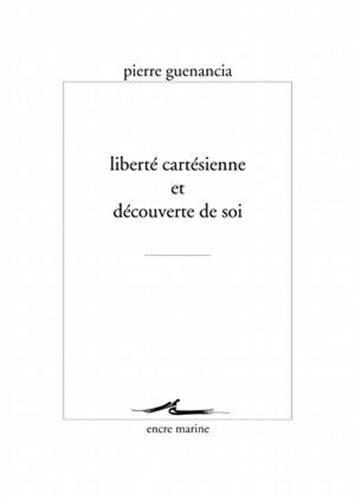 Liberté cartésienne et découverte de soi