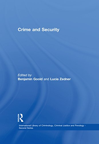 Descargar Crime and Security (International Library of Criminology, Criminal Justice and Penology - Second Series) Epub Gratis