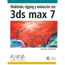 Modelado, rigging y animacion con 3ds Max 7 / Model, Rig, Animate with 3ds max 7