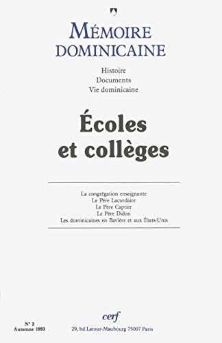 Mémoire dominicaine - numéro 3 Ecoles et collèges par  Collectif