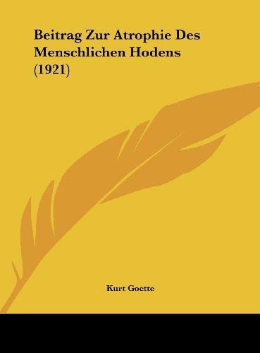 Beitrag Zur Atrophie Des Menschlichen Hodens (1921)