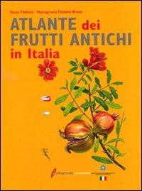 Atlante dei frutti antichi