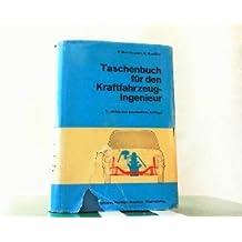 Taschenbuch für den Kraftfahrzeug-Ingenieur