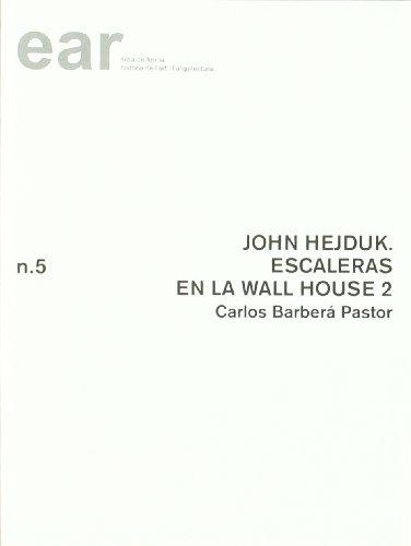 John Hejduk. Escaleras en la Wall House 2 (EAR) por Carlos Barberá Pastor