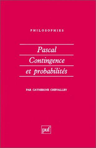 Pascal, Contingence et Probabilités