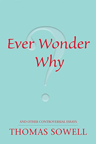 Ever Wonder Why?: and Other Controversial Essays (English Edition) - 2008 Internationale Serie